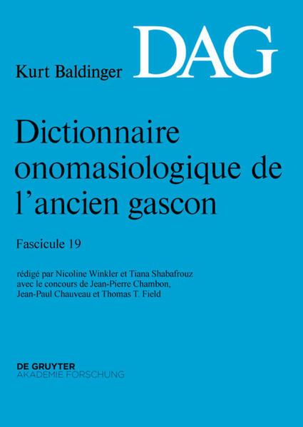 Dictionnaire onomasiologique de l'ancien gascon (DAG) / Dictionnaire onomasiologique de l'ancien gascon (DAG). Fascicule 19 - Coverbild