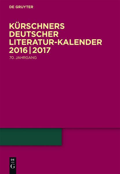 Kürschners Deutscher Literatur-Kalender / 2016/2017 - Coverbild