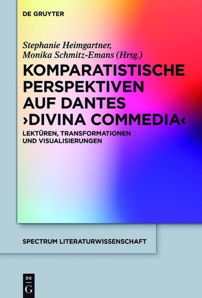 Komparatistische Perspektiven auf Dantes 'Divina Commedia' - Coverbild