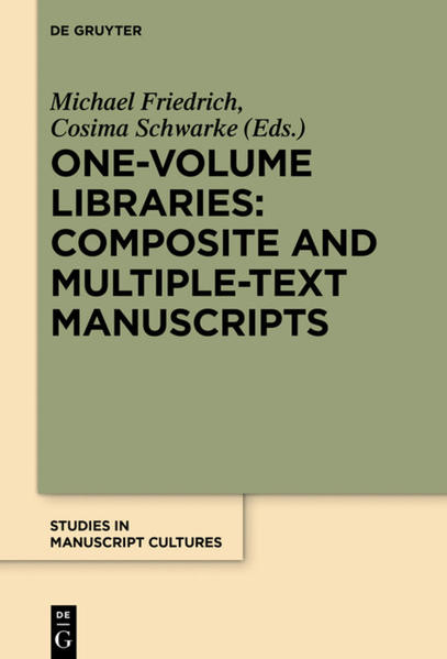 One-Volume Libraries: Composite and Multiple-Text Manuscripts - Coverbild