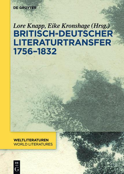 Britisch-deutscher Literaturtransfer 1756–1832 - Coverbild