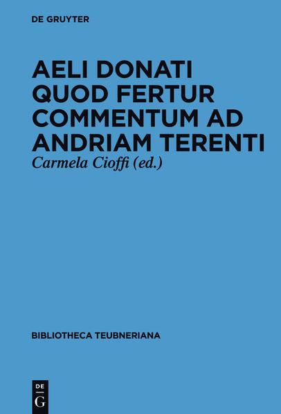 Aeli Donati quod fertur Commentum ad Andriam Terenti - Coverbild