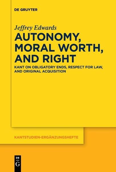 Autonomy, Moral Worth, and Right - Coverbild