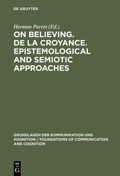 On believing. De la croyance. Epistemological and semiotic approaches - Coverbild