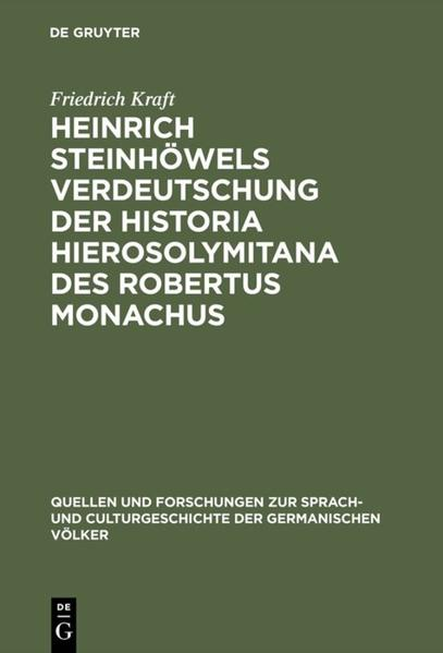 Heinrich Steinhöwels Verdeutschung der Historia Hierosolymitana des Robertus Monachus - Coverbild