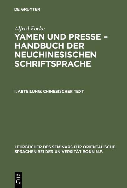 Alfred Forke: Yamen und Presse – Handbuch der neuchinesischen Schriftsprache / Chinesischer Text - Coverbild