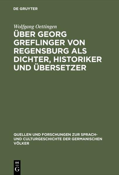 Über Georg Greflinger von Regensburg als Dichter, Historiker und Übersetzer - Coverbild