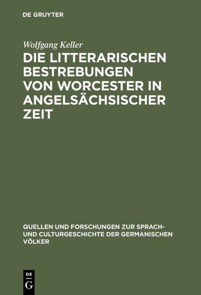 Die litterarischen Bestrebungen von Worcester in angelsächsischer Zeit - Coverbild