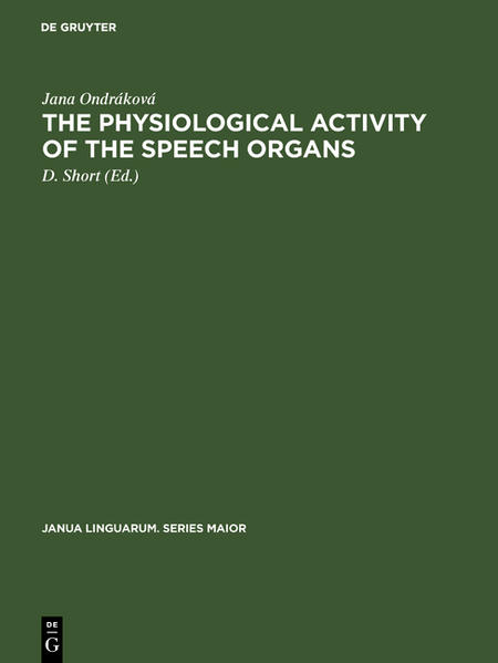 The physiological activity of the speech organs - Coverbild
