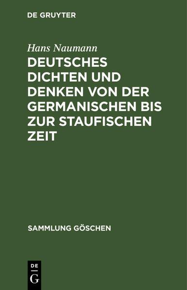 Deutsches Dichten und Denken von der germanischen bis zur staufischen Zeit - Coverbild