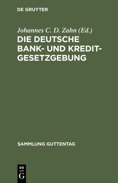 Die deutsche Bank- und Kreditgesetzgebung - Coverbild