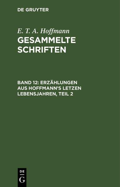 Erzählungen aus Hoffmann's letzen Lebensjahren - Coverbild