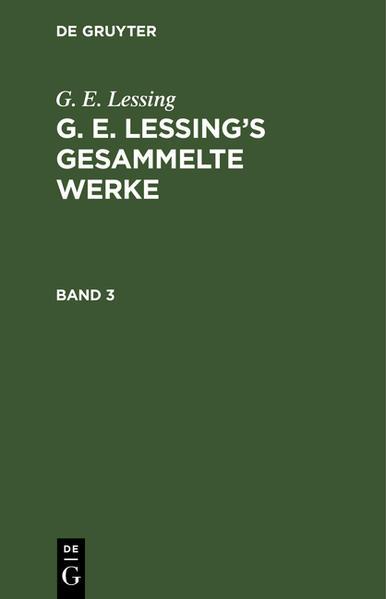[Gesammelte Werke] G. E. Lessing's gesammelte Werke - Coverbild