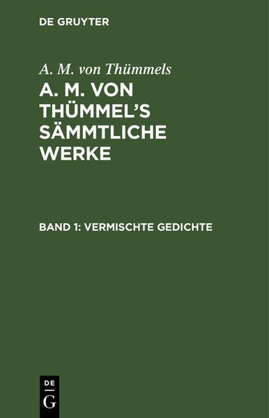 [Sämmtliche Werke] A. M. von Thümmels sämmtliche Werke - Coverbild