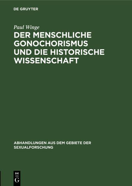 Der menschliche Gonochorismus und die historische Wissenschaft - Coverbild