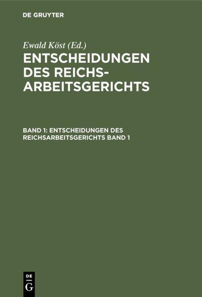 Entscheidungen des Reichsarbeitsgerichts : Sammlung d. noch wichtigen Entscheidungen zeitl. geordnet - Coverbild
