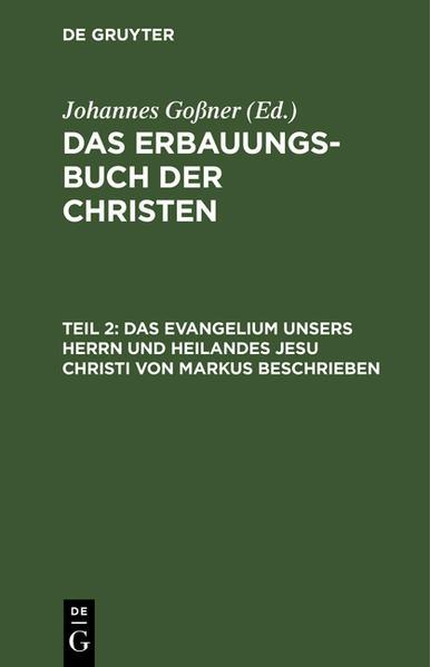 Das Evangelium unsers Herrn und Heilandes Jesu Christi von Markus beschrieben - Coverbild