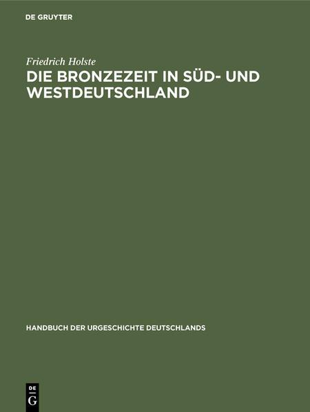 Die Bronzezeit in Süd- und Westdeutschland - Coverbild