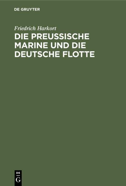 Die preußische Marine und die deutsche Flotte - Coverbild