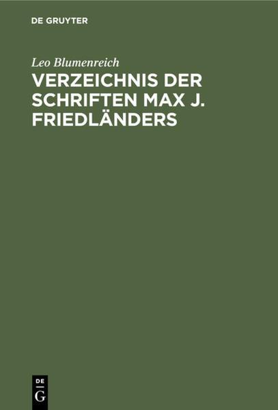 Verzeichnis der Schriften Max J. Friedländers - Coverbild
