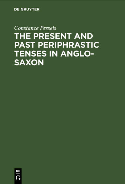 The present and past periphrastic tenses in Anglo-Saxon - Coverbild
