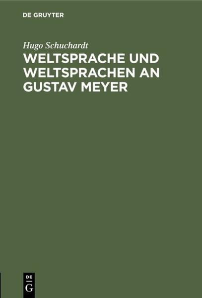 Weltsprache und Weltsprachen an Gustav Meyer - Coverbild