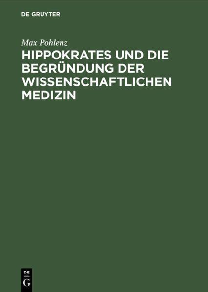 Hippokrates und die Begründung der wissenschaftlichen Medizin - Coverbild