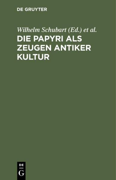 Die Papyri als Zeugen antiker Kultur - Coverbild