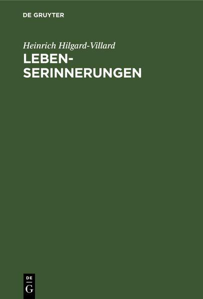 Lebenserinnerungen von Heinrich Hilgard-Villard - Coverbild