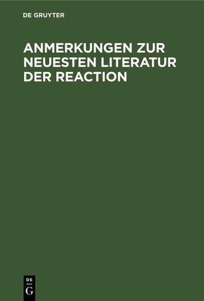 Anmerkungen zur neuesten Literatur der Reaction - Coverbild