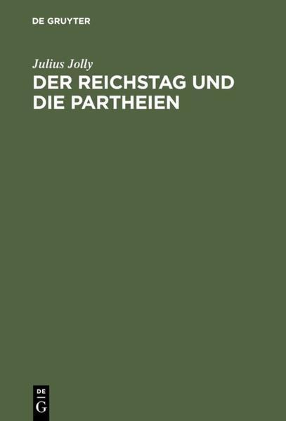 Der Reichstag und die Partheien - Coverbild