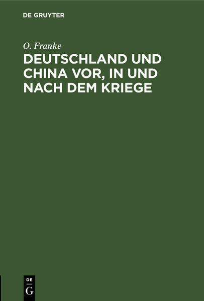 Deutschland und China vor, in und nach dem Kriege - Coverbild