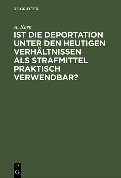 Ist die Deportation unter den heutigen Verhältnissen als Strafmittel praktisch verwendbar? - Coverbild