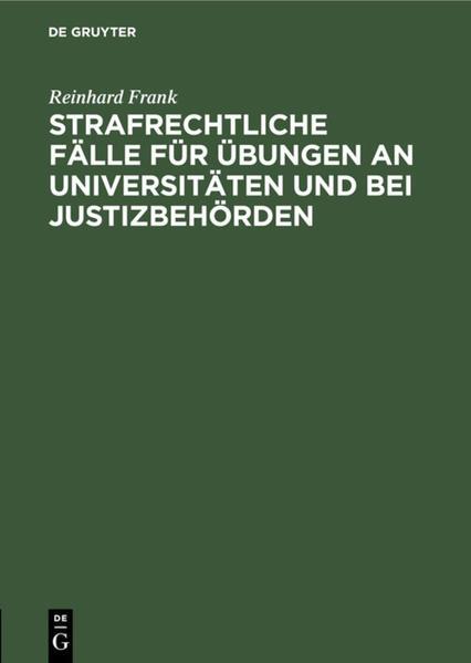 Strafrechtliche Fälle für Übungen an Universitäten und bei Justizbehörden - Coverbild