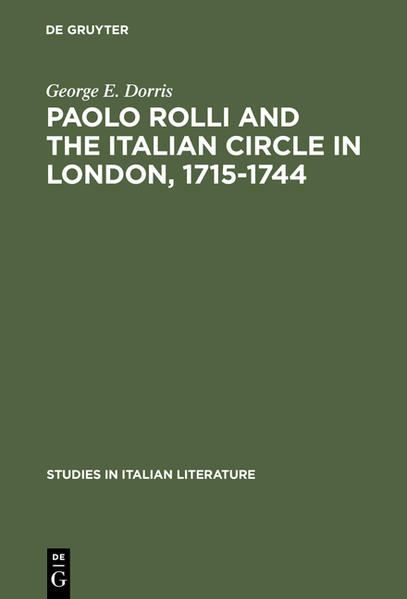 Paolo Rolli and the Italian Circle in London, 1715–1744 - Coverbild
