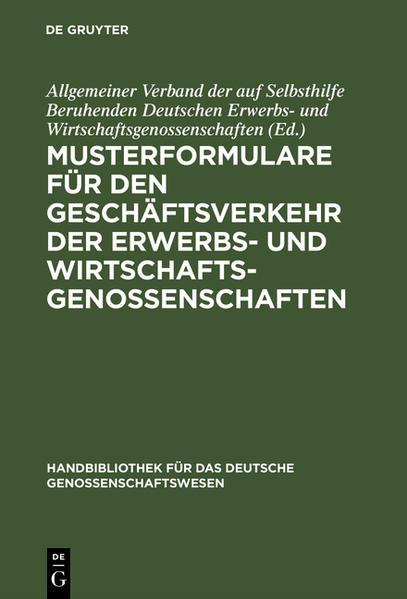 Musterformulare für den Geschäftsverkehr der Erwerbs- und Wirtschaftsgenossenschaften - Coverbild