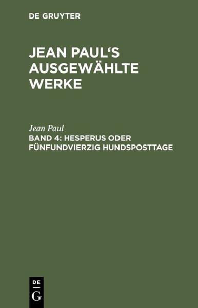 Jean Paul's ausgewählte Werke / Hesperus oder fünfundvierzig Hundsposttage - Coverbild