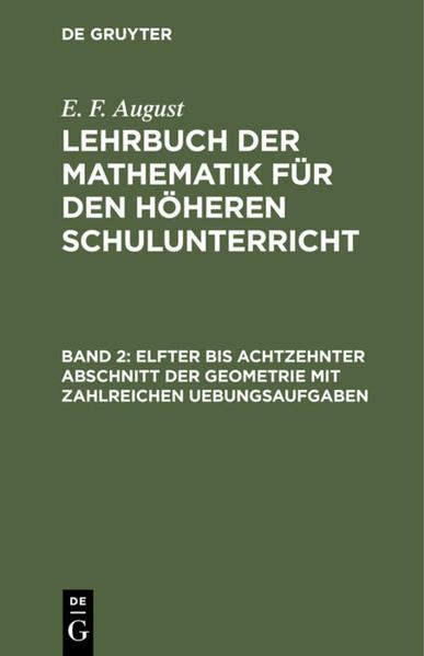 Elfter bis achtzehnter Abschnitt der Geometrie mit zahlreichen Uebungsaufgaben - Coverbild