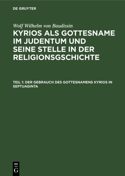 Der Gebrauch des Gottesnamens Kyrios in Septuaginta - Coverbild