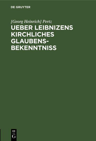 Ueber Leibnizens kirchliches Glaubensbekenntniss - Coverbild