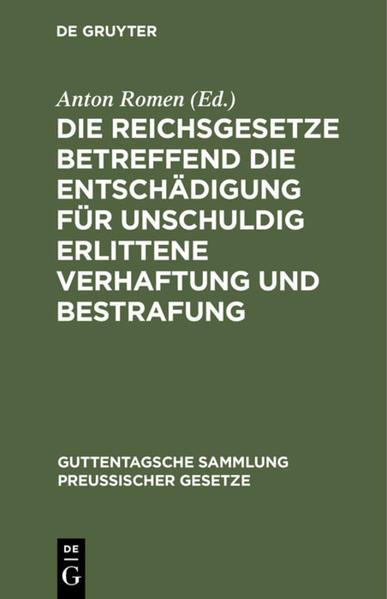 Die Reichsgesetze betreffend die Entschädigung für unschuldig erlittene Verhaftung und Bestrafung - Coverbild