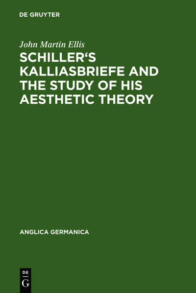 Schiller's Kalliasbriefe and the Study of his Aesthetic Theory - Coverbild
