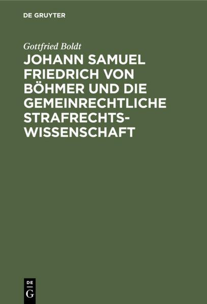 Johann Samuel Friedrich von Böhmer und die gemeinrechtliche Strafrechtswissenschaft - Coverbild