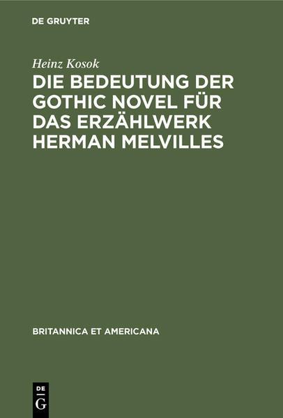 Die Bedeutung der Gothic novel für das Erzählwerk Herman Melvilles - Coverbild