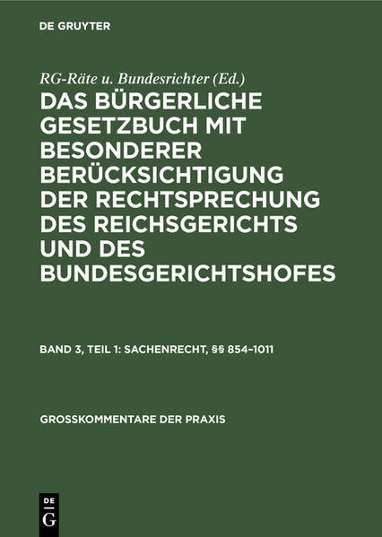 Das Bürgerliche Gesetzbuch: mit bes. Berücks. d. Rechtsprechung d. Reichsgerichts u. d. Bundesgerichtshofes; Kommentar  3.1. Sachenrecht, §§ 854 - 1011 - Coverbild