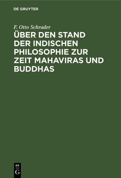 Über den Stand der indischen Philosophie zur Zeit Mahaviras und Buddhas - Coverbild