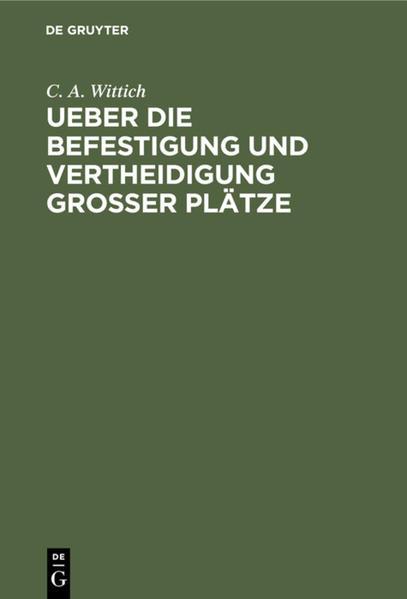 Ueber die Befestigung und Vertheidigung grosser Plätze - Coverbild