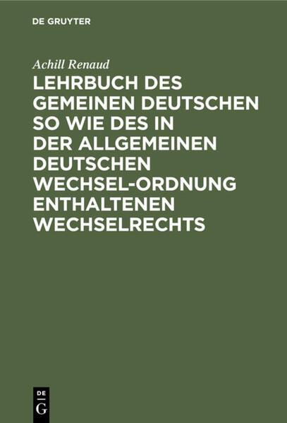 Lehrbuch des gemeinen deutschen so wie des in der allgemeinen Deutschen Wechsel-Ordnung enthaltenen Wechselrechts - Coverbild
