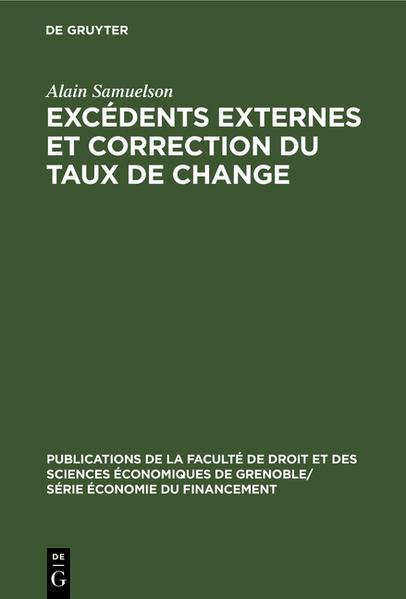 Excédents externes et correction du taux de change. Analyse des motivations et des effets de la réévaluation allemande de mars 1961 - Coverbild