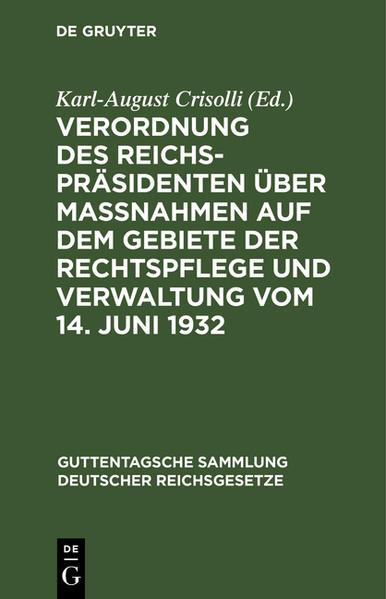 Verordnung des Reichspräsidenten über Maßnahmen auf dem Gebiete der Rechtspflege und Verwaltung vom 14. Juni 1932 - Coverbild